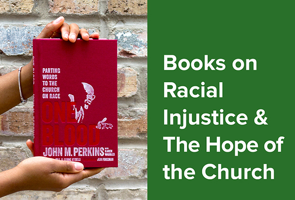 Books on Racial Injustice & The Hope of the Church