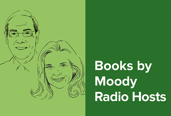 Books by Moody Radio Hosts