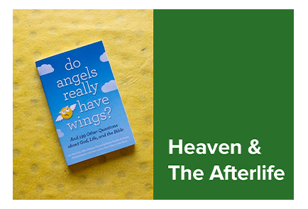 Heaven & The Afterlife