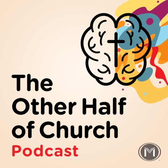 The Other Half of Church Podcast