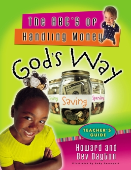The ABC's of Handling Money God's Way Teacher's Guide