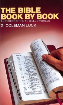 The Bible Book by Book: An Introduction to Bible Synthesis
