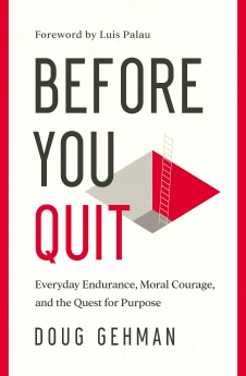 Before You Quit