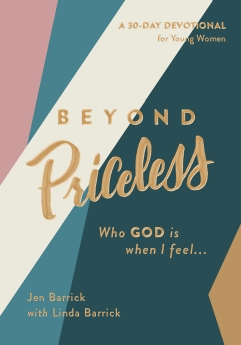 Beyond Priceless: Who God is When I Feel...