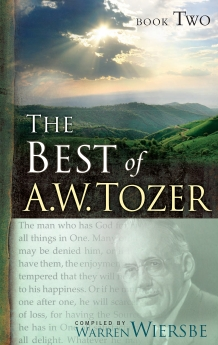 The Best of A. W. Tozer Book Two