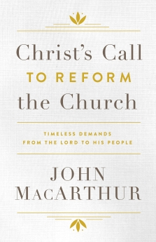 Christ's Call to Reform the Church: Timeless Demands From the Lord to His People