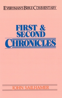 First & Second Chronicles- Everyman's Bible Commentary