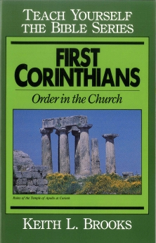 First Corinthians-Teach Yourself the Bible Series: Order in the Church