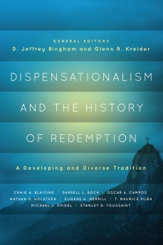 Dispensationalism and the History of Redemption: A Developing and Diverse Tradition