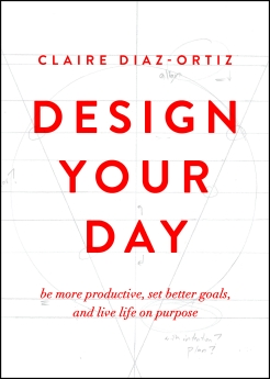 Design Your Day + The Better Life