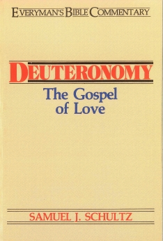 Deuteronomy- Everyman's Bible Commentary