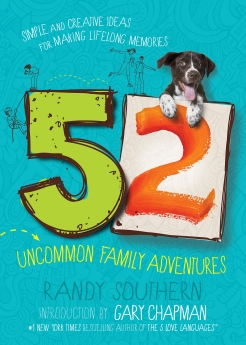 52 Uncommon Family Adventures