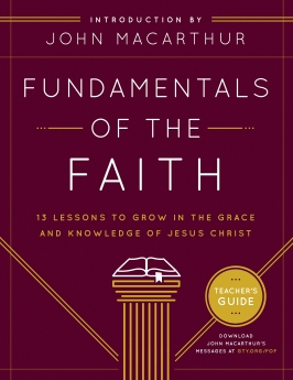 Fundamentals of the Faith Teacher's Guide