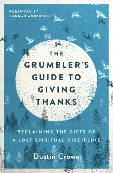 The Grumbler's Guide to Giving Thanks Book Cover