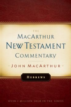 Hebrews MacArthur New Testament Commentary