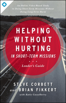 Helping Without Hurting in Short-Term Missions Book Cover