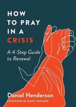 How to Pray in a Crisis Book Cover