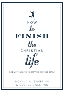 How to Finish the Christian Life Book Cover