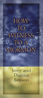 How to Witness to a Mormon- pkg of 10 pamphlets