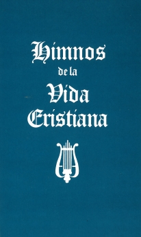 Himnos de la Vida Cristiana (Words Only)