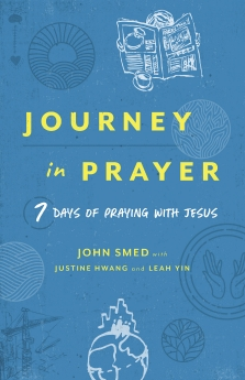 Journey in Prayer: 7 Days of Praying with Jesus