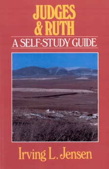 Judges & Ruth- Jensen Bible Self Study Guide