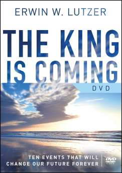 The King is Coming DVD: Ten Events That Will Change Our Future Forever