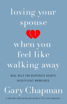 Loving Your Spouse When You Feel Like Walking Away Book Cover