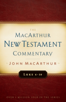 Luke 6-10 MacArthur New Testament Commentary