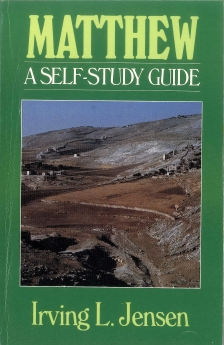 Matthew- Jensen Bible Self Study Guide