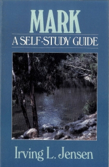 Mark- Jensen Bible Self Study Guide