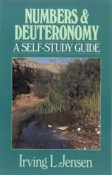 Numbers & Deuteronomy- Jensen Bible Self Study Guide