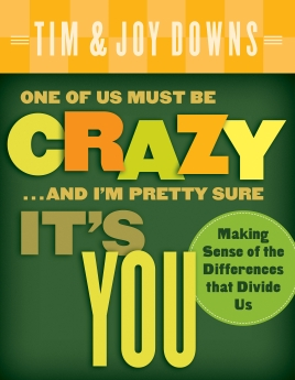 One of Us Must Be Crazy...and I'm Pretty Sure It's You Book Cover