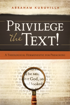 Privilege the Text!