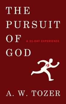 Pursuit of God: A 31-Day Experience, The