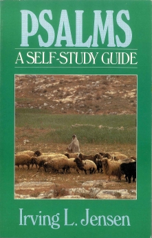 Psalms- Jensen Bible Self Study Guide