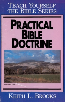 Practical Bible Doctrine- Teach Yourself the Bible Series