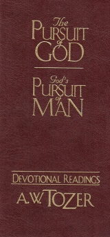The Pursuit of God / God's Pursuit of Man Devotional
