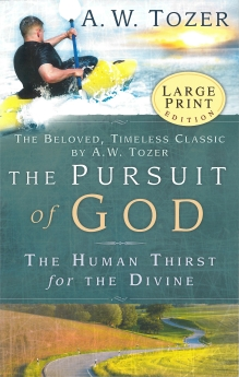 The Pursuit of God - Large Print