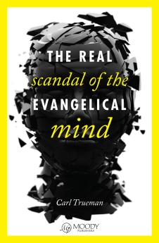 The Real Scandal of the Evangelical Mind Book Cover