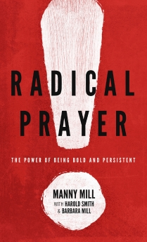 Radical Prayer