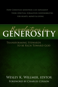 A Revolution in Generosity: Transforming Stewards to be Rich Toward God