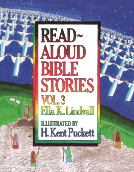 Read Aloud Bible Stories Volume 3