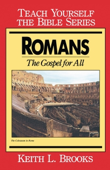 Romans- Teach Yourself the Bible Series: The Gospel for All