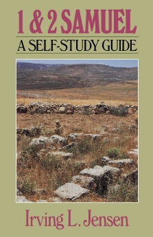 First & Second Samuel- Jensen Bible Self Study Guide