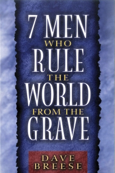 7 Men Who Rule the World from the Grave Book Cover