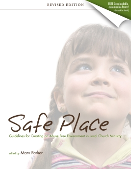 Safe Place: Guidelines for Creating an Abuse-Free Environment in Local Church Ministry
