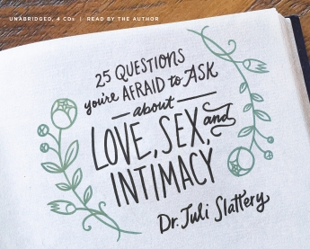 25 Questions You're Afraid to Ask about Love, Sex, and Intimacy