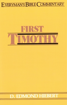 First Timothy- Everyman's Bible Commentary
