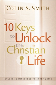 10 Keys to Unlock the Christian Life Book Cover